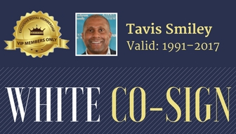 tavis-smiley-white-cosign.jpg