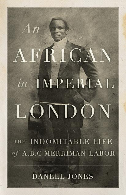 1441633724_Jones--An-African-in-Imperial-London-RGB-WEB.jpg.98cfc83e1b5e7b2a5941d042e9502416.jpg