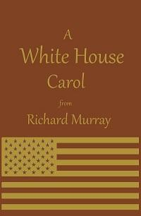 A White House Carol