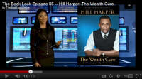 Episode 6 (December 29th, 2011) features The Wealth Cure by Hill Harper.