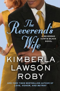 The Reverend's Wife (A Reverend Curtis Black Novel) by Kimberla Lawson Roby