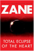 Zane Novel - Total Eclipse of the Heart by Zane